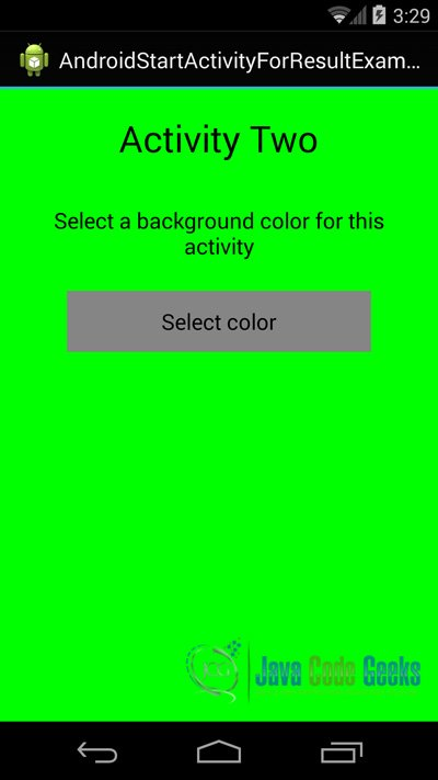 Figure 10. This is the ActivityTwo that shows the right background color and lets us get back to the previous Activity.