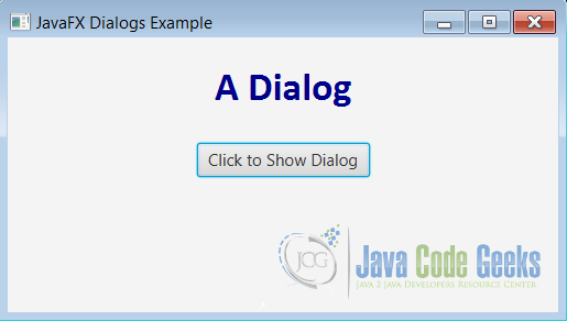 Figure 9 : Dialog Example
