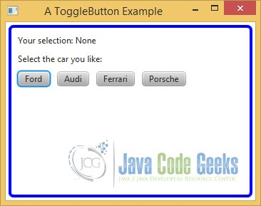 A JavaFX ToggleButton Example