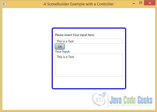 JavaFX Scene Builder Tutorial | Examples Java Code Geeks - 2019