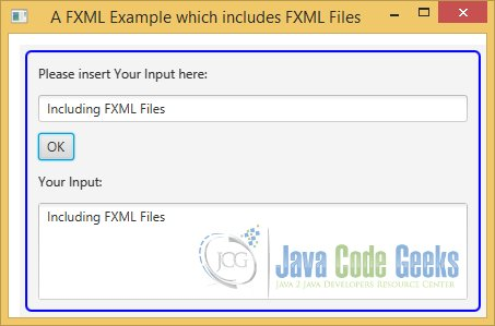 A JavaFX FXML Example with external FXML Files