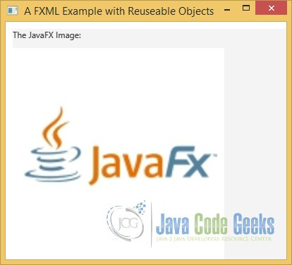 A JavaFX FXML Example with Reusable Objects