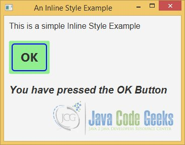 A JavaFX CSS Inline Style Example db251788ad6