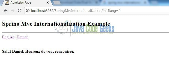 Spring MVC Internationalization - Welcome page in French (i.e. Locale: fr)